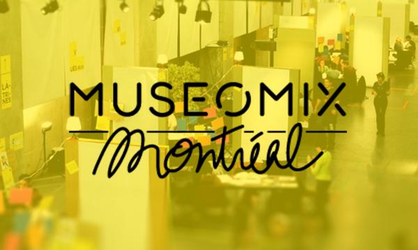 Museomix Montreal